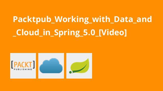 آموزش کار با داده وCloud درSpring 5.0